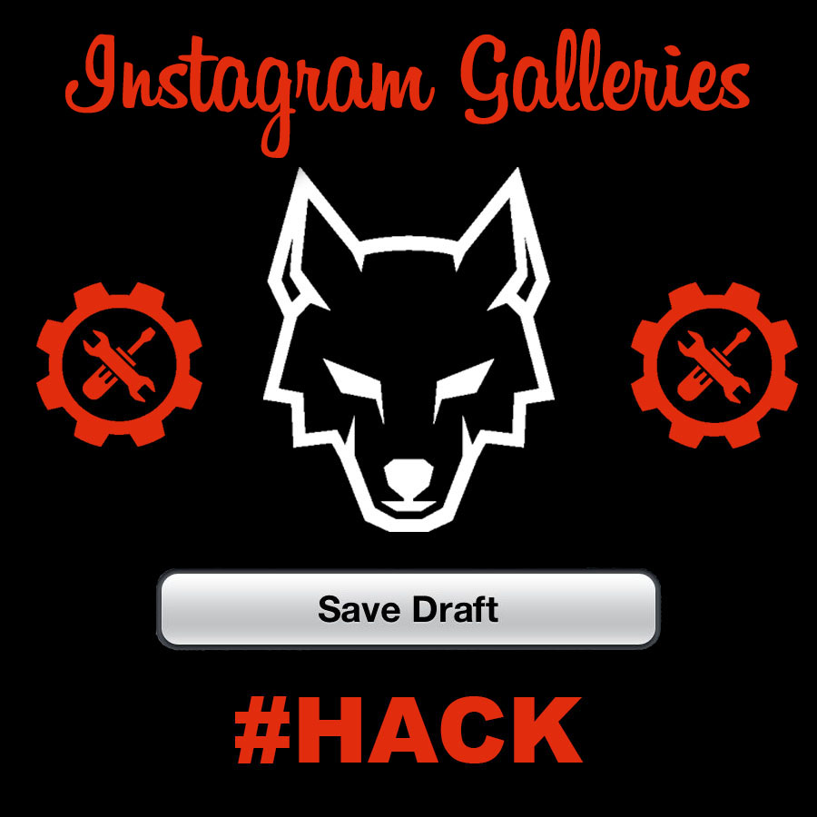 Galleries Save Drafts Instagram Hack