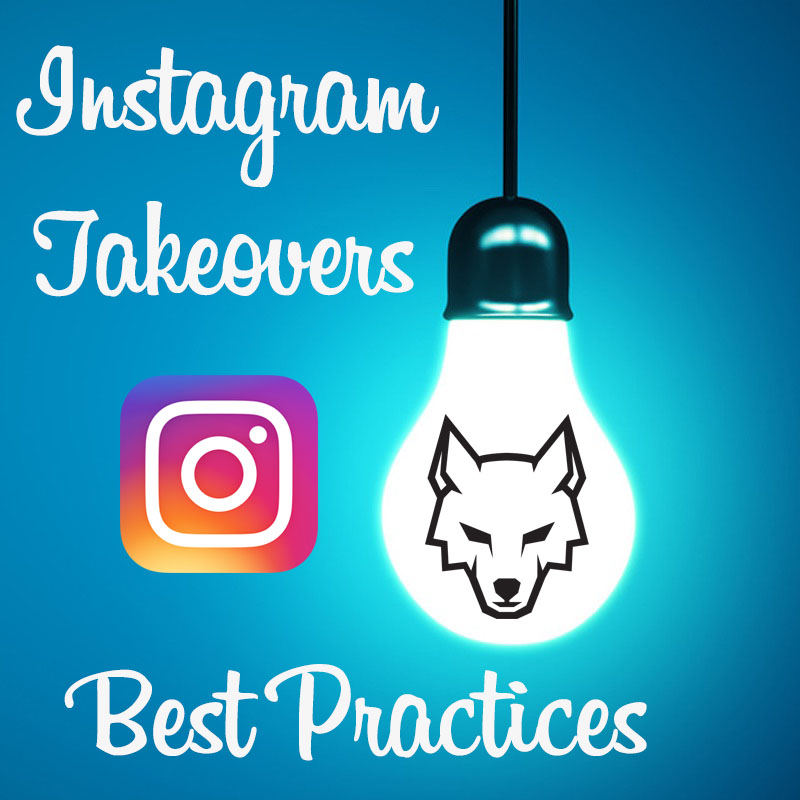 Instagram Takeovers Best Practices
