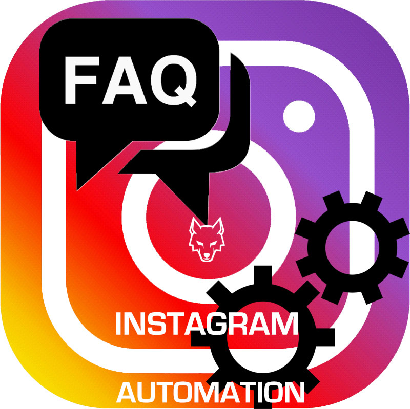 Instagram automation FAQ