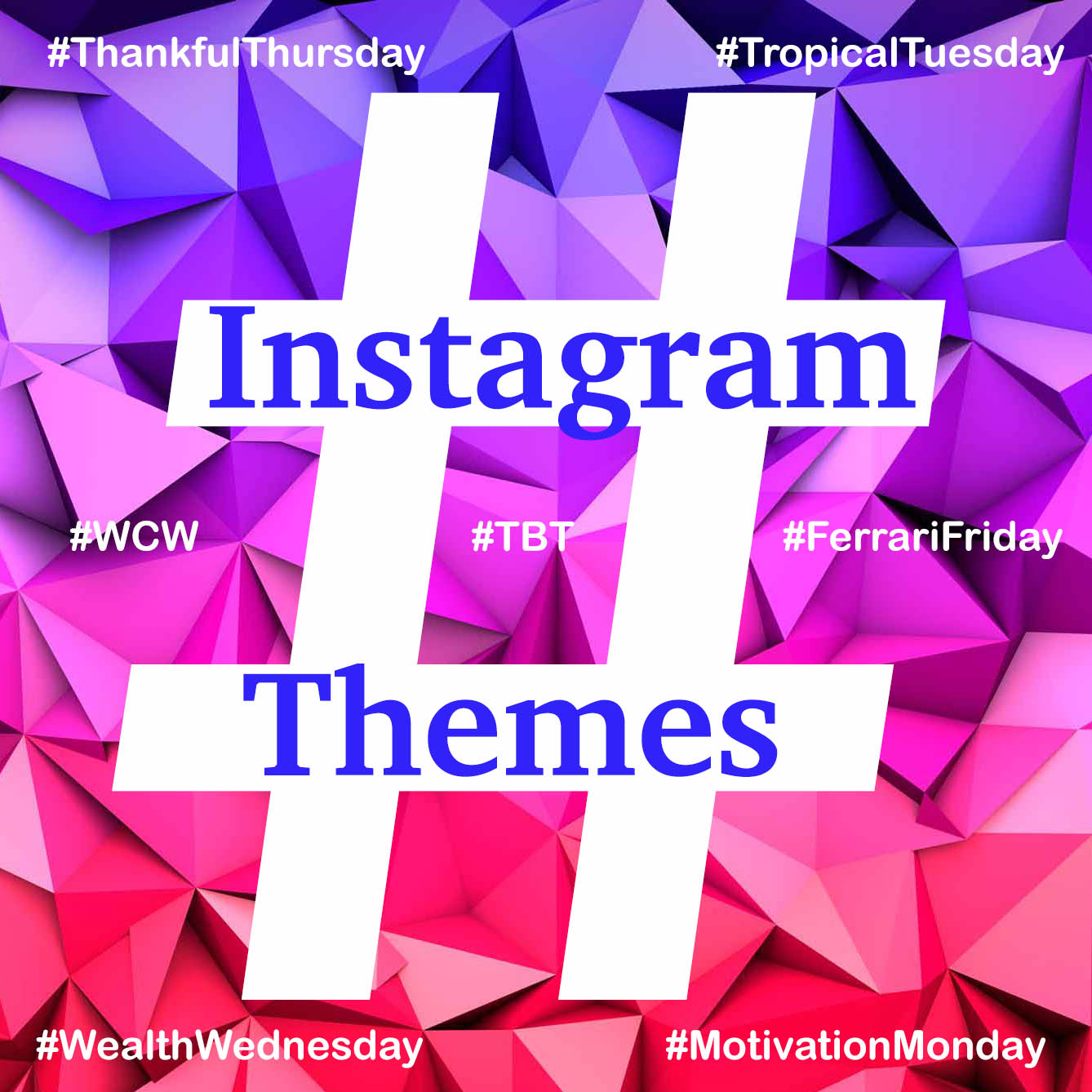 themes instagram hashtags