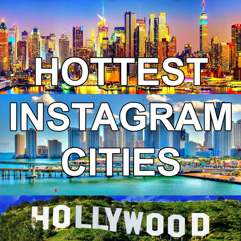 Hottest Cities for Instagram