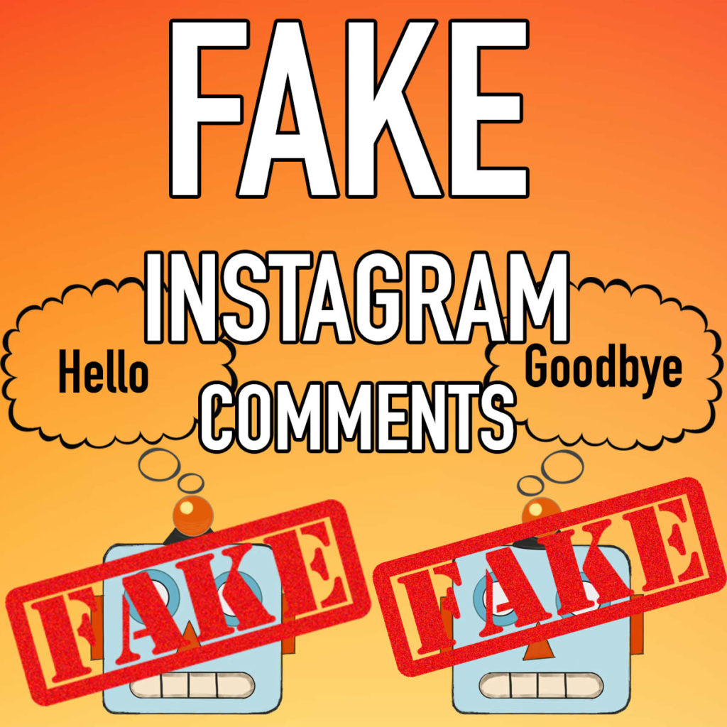Faking Comments on Instagram