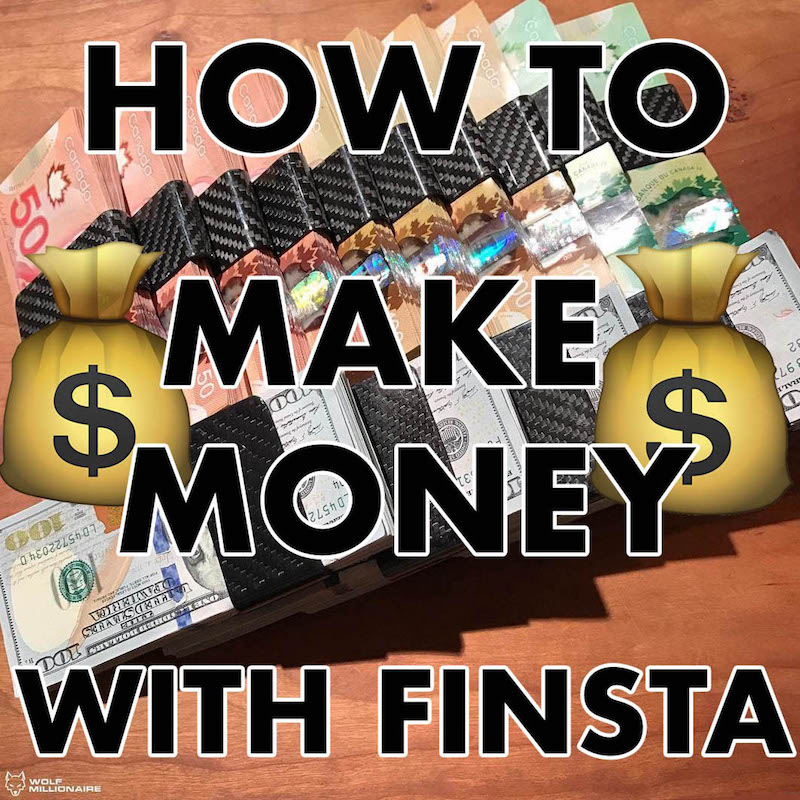 How To Make Money With Finsta