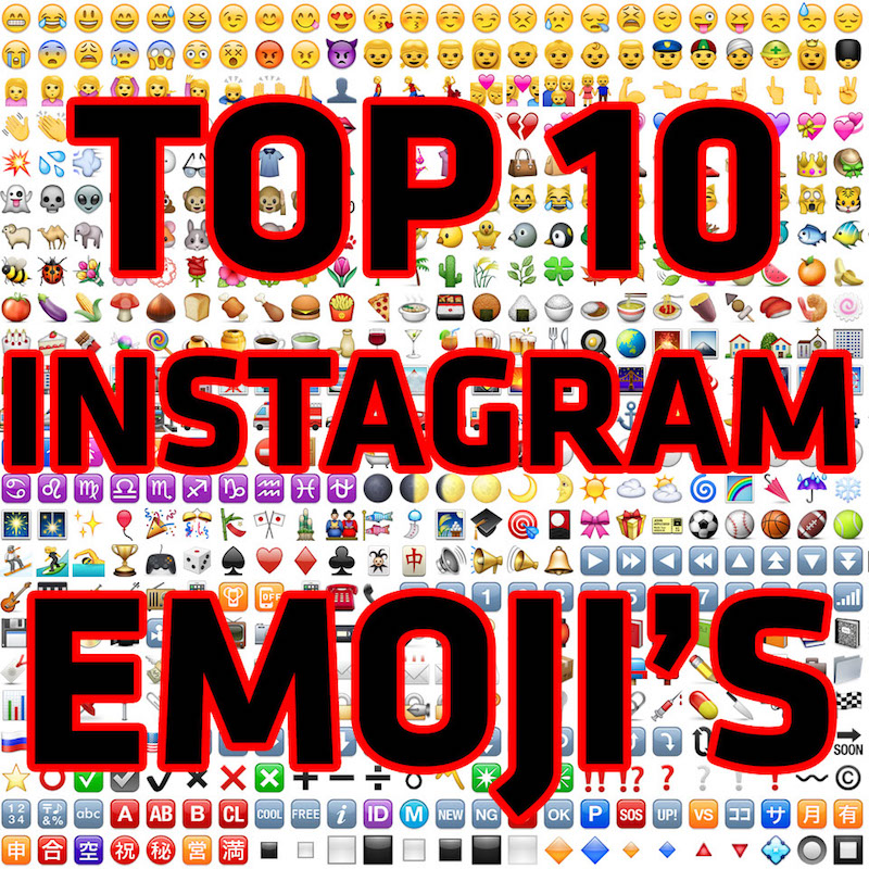 top 10 emoji for instagram